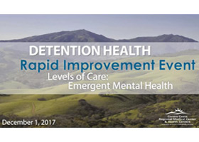 Contra Costa Detention Health Emergent Mental Health Rapid Improvement Event