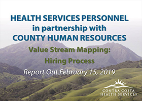 Contra Costa Health Services Personnel Value Stream Mapping Event